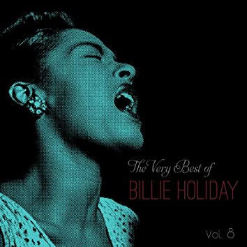 The Very Best of Billie Holiday, Vol. 8