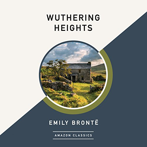 Wuthering Heights (AmazonClassics Edition) audiobook cover art