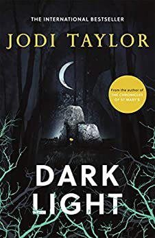 Dark Light: A twisting and captivating supernatural thriller (Elizabeth Cage, Book 2) by [Jodi Taylor]
