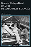 Campo de amapolas blancas: 11 (Andanzas)