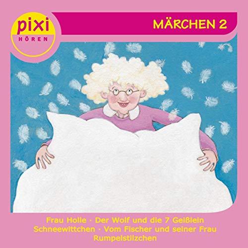 Pixi Hören. Märchen 2 Titelbild