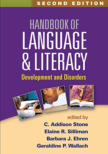 Download Handbook of Language and Literacy: Development and Disorders 1462527485