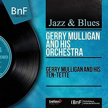 Gerry Mulligan and His Ten-Tette (Mono Version)