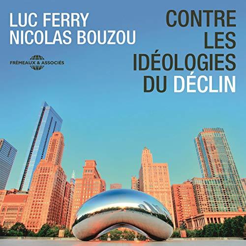 Contre les idéologies du déclin audiobook cover art