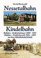 Die Geschichte der Bahnlinie Bufleben-Grossenbehringen 1890-1947 und Bufleben-Friedrichswerth (mit Militaerbahnhof Kindel) 1954-1995