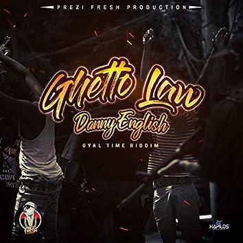 Ghetto Law
