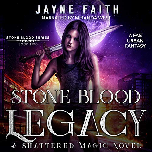Stone Blood Legacy: A Fae Urban Fantasy cover art
