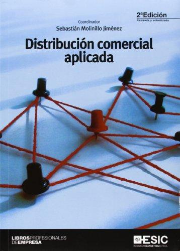 Distribución comercial aplicada (2ª ed.) (Libros Profesionales)