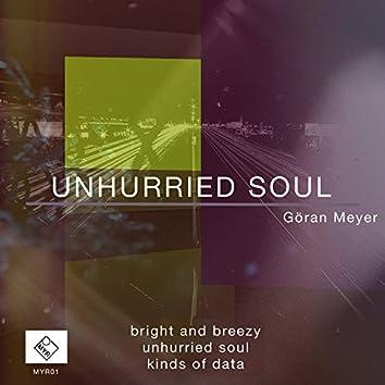 Unhurried Soul