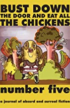 Bust Down the Door and Eat All the Chickens: Issue 5