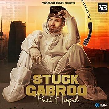 Stuck Gabroo