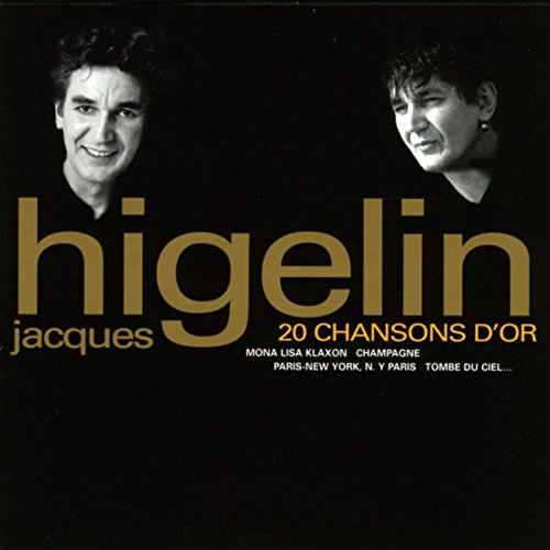 Jacques Higelin 20 Chansons d\'or