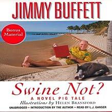 Swine Not?: A Novel