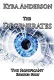 The Degenerates: The Significant Expanded Story (English Edition)