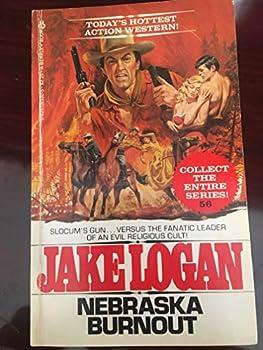 Nebraska Burnout - Book #56 of the Slocum