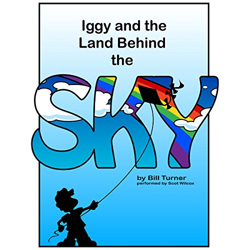 Iggy and the Land Behind the Sky cover art