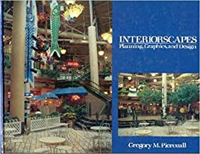 Interiorscapes: Planning, Graphics, and Design