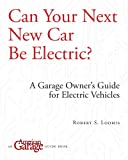 Can Your Next New Car Be Electric? (English Edition)