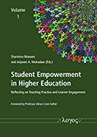 Student Empowerment in Higher Education: Reflecting on Teaching Practice and Learner Engagement