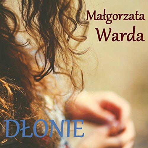 Dłonie audiobook cover art