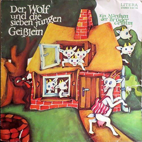 Gebrüder Grimm - Der Wolf Und Die Sieben Jungen Geißlein (Ein Märchen Der Brüder Grimm) - LITERA - 5 65 120