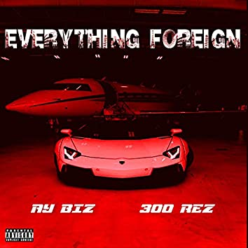 Everything Foreign