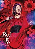 "Mai Kuraki Live Project 2018""Red it be 〜君想ふ 春夏秋冬〜"""