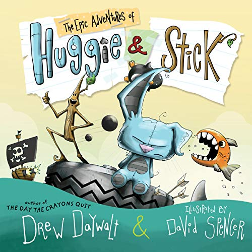 The Epic Adventures of Huggie & Stick audiobook cover art