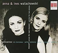 Sonata for 2 Pianos / 6 Morceaux / Polka Italienne by RACHMANINOFF S. MOZART W.A. (2002-05-21)