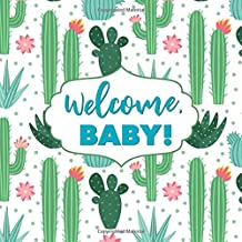 Welcome, Baby!: Cactus Baby Shower Guest Book - Succulent Sign In Book, Registry, Register Cacti Desert Baby Shower Decor Decorations Green Teal Pink ... Name and Address (112 Pages  8.25 x 8.25)