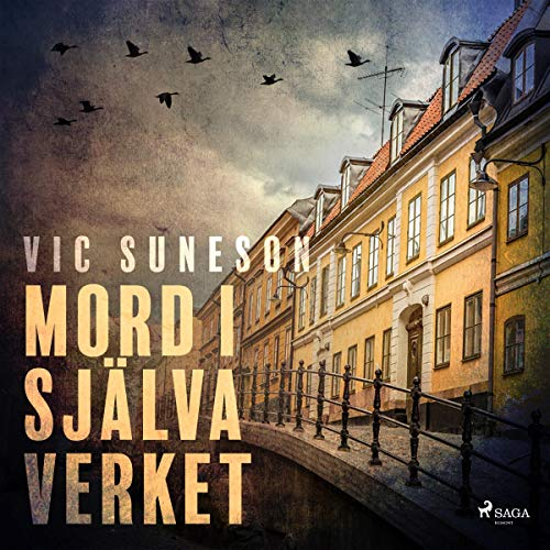 Mord i själva verket                   By:                                                                                                                                 Vic Suneson                               Narrated by:                                                                                                                                 Håkan Julander                      Length: 6 hrs and 28 mins     Not rated yet     Overall 0.0