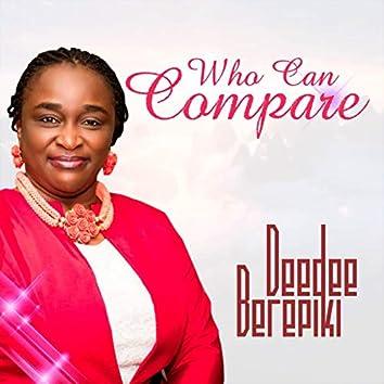 Who Can Compare