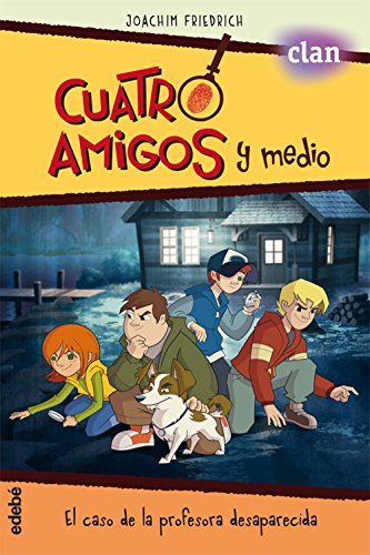 Cuatro amigos y medio en... EL CASO DE LA PROFESORA DESAPARECIDA (la serie de TVE)