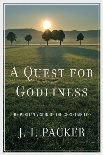 Image of A Quest for Godliness: The Puritan Vision of the Christian Life