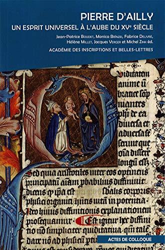 Pierre d'Ailly : Un esprit universel à l'aube du XVe siècle