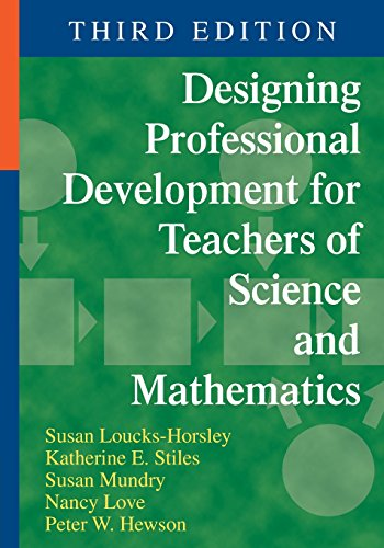 Compare Textbook Prices for Designing Professional Development for Teachers of Science and Mathematics Third Edition ISBN 9781412974141 by Loucks-Horsley, Susan,Stiles, Katherine E.,Mundry, Susan E.,Love, Nancy B.,Hewson, Peter W.