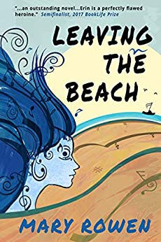 Leaving the Beach: A Woman's Tale of Music and Mental Illness by [Mary Rowen, Jessica West]