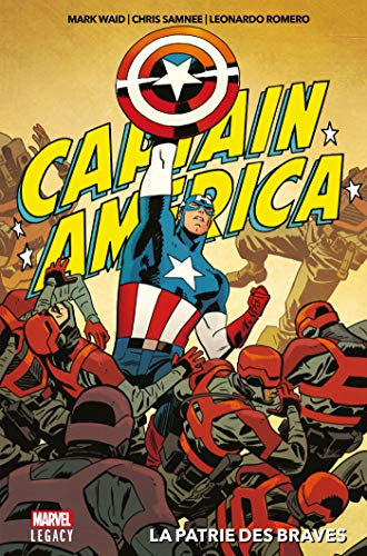 Captain America - La patrie des braves (French Edition)