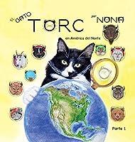El GATO TORC en América del Norte parte 1 (Los Hallazgos del Gato Torc)