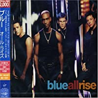 All Rise by Blue (2007-12-15)