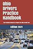 Ohio Drivers Practice Handbook: The Manual to prepare for Ohio Permit Test - More than 300 Questions and Answers