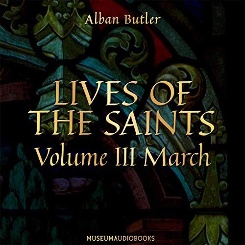 Lives of the Saints, Volume III: March Titelbild