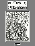 TURBA PHILOSOPHORUM: Die Versammlung der Philosophen (German Edition)