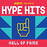 ESPN Presents Hype Hits   Hall of Fame
