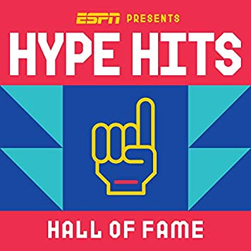 ESPN Presents Hype Hits | Hall of Fame