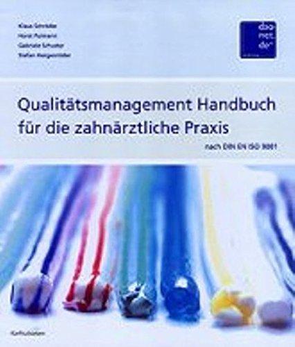 Qualitätsmanagement Handbuch nach DIN EN ISO 9001:2000 für die zahnärztliche Praxis