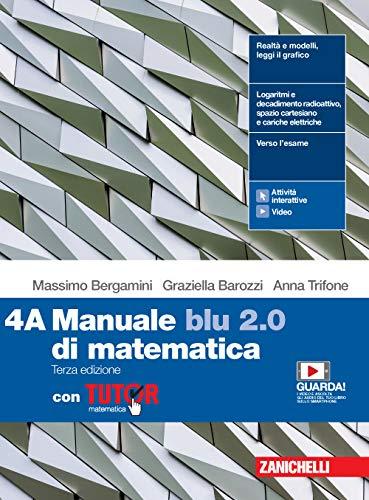 Manuale blu 2.0 di matematica. Con Tutor. Per le Scuole superiori. Con e-book. Con espansione online (Vol. 4)