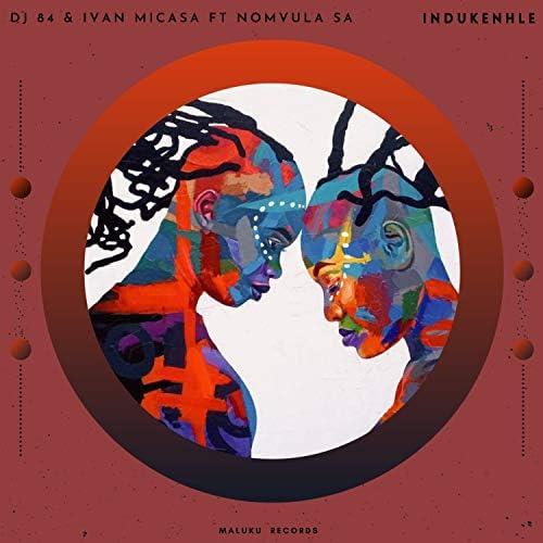 Dj 84, Ivan Micasa & Nomvula SA