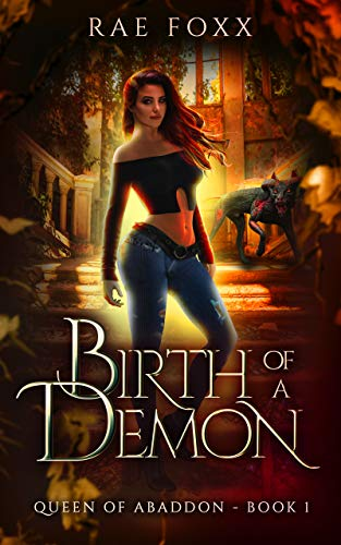 Birth of a Demon (Queen of Abaddon Book 1) by [Rae Foxx]