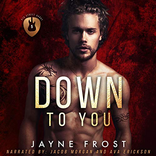 Page de couverture de Down to You: Rockstar Romance